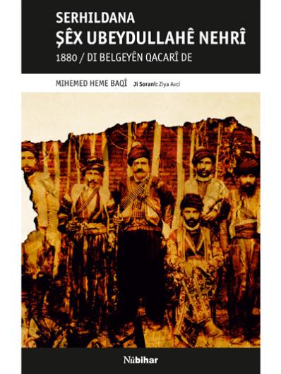 Serhildana Şêx Ubeydullahê Nehrî 1880/Di Belgeyên Qacarî De