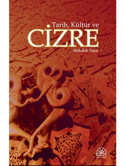 Tarih, Kültür ve Cizre