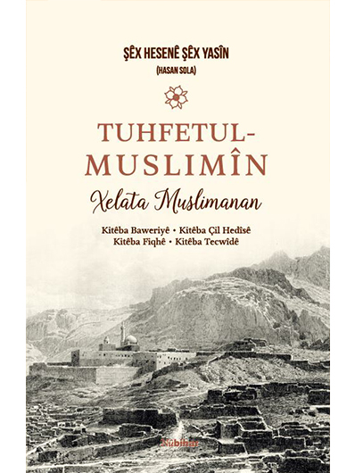 Tuhfetul Muslimîn Xelata Musilmanan